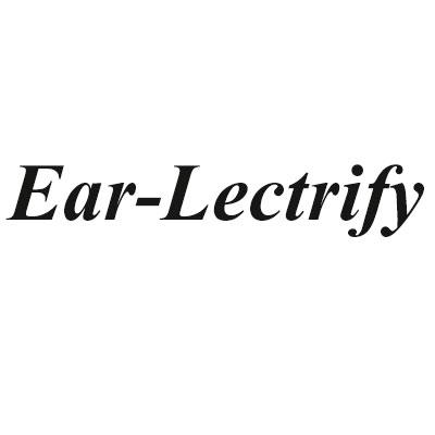 Ear-Lectrify